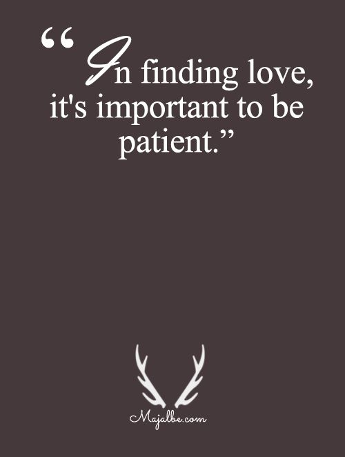 Patience Is A Key To Your Partner Love Quotes