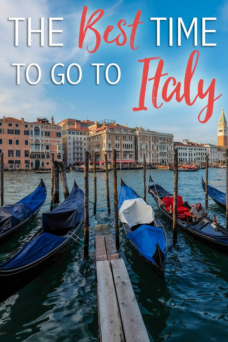 The best time to go to italy