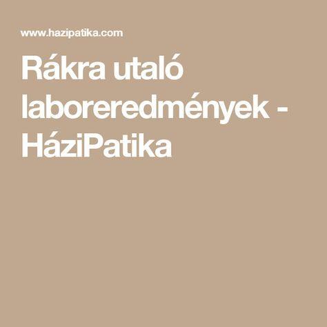 Rákra utaló laboreredmények - HáziPatika