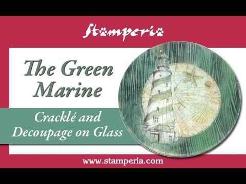 The Green Marine - Decoupage and Cracklé on Glass - YouTube