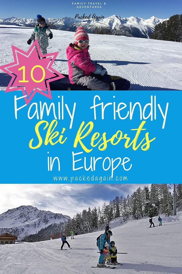 family friendly ski resorts in europe | exciting places to travel