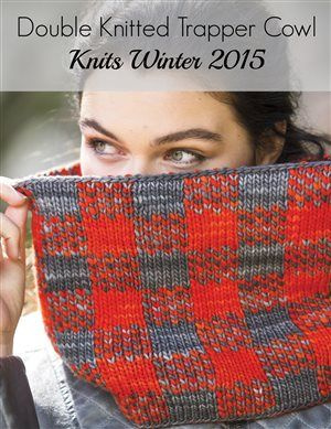 Use double knitting to make the Trapper Cowl from Knits Winter! Also check out a really informative video by Annie Modesitt all about double knitting and its various methods.