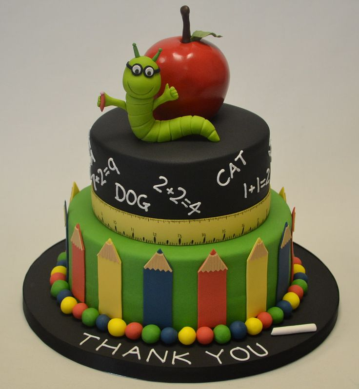 Cake Designs For Teachers : The 25+ best ideas about Teacher Cakes on Pinterest ...