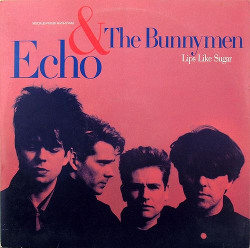 """Echo & The Bunnymen """"Lips Like Sugar"""" 