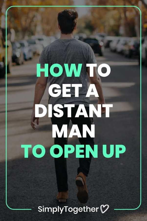 e8aa94c8f82100bdb0897ea4e53581ba - How To Get A Guy To Open Up Emotionally