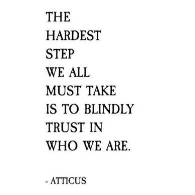 Trust Love Quotes Awesome 265 Best **atticus** Images On Pinterest  Quote A Quotes And