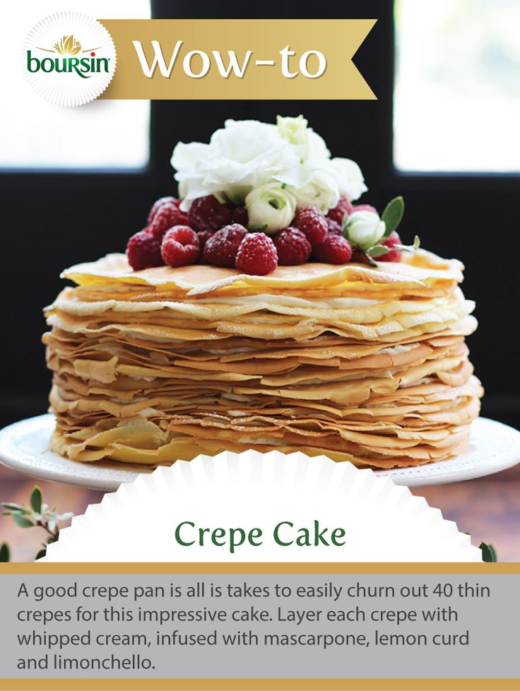 This layered crepe cake is light, delicious and a perfect addition to any Easter brunch. Brought to you by the Boursin Purveyor of Wow Shop.
