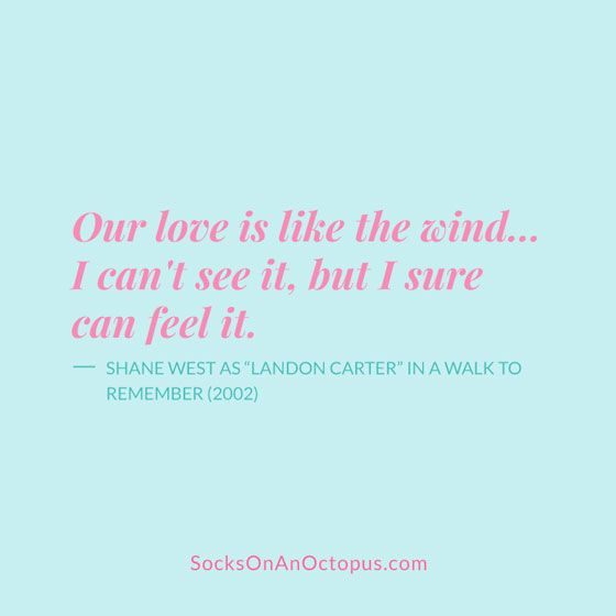 a walk to remember quotes love is like the wind - photo #30