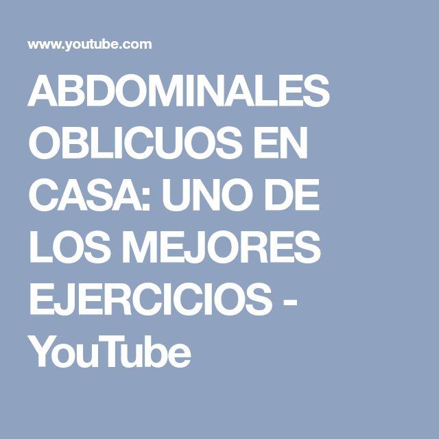ABDOMINALES OBLICUOS EN CASA: UNO DE LOS MEJORES EJERCICIOS - YouTube