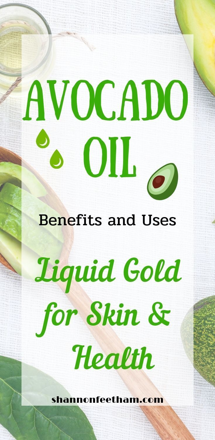 Avocado Oil Health And Skin Benefits How To Use Avocado Oil For Skin Avocado Oil Skin Care Benefits And Skin Care Benefits Skin Care Secrets Avocado Oil Skin