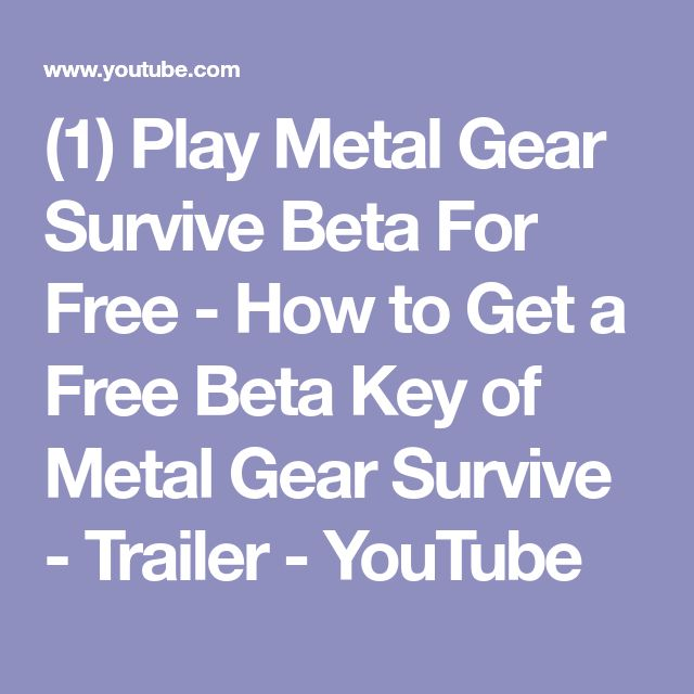 (1) Play Metal Gear Survive Beta For Free - How to Get a Free Beta Key of Metal Gear Survive - Trailer - YouTube