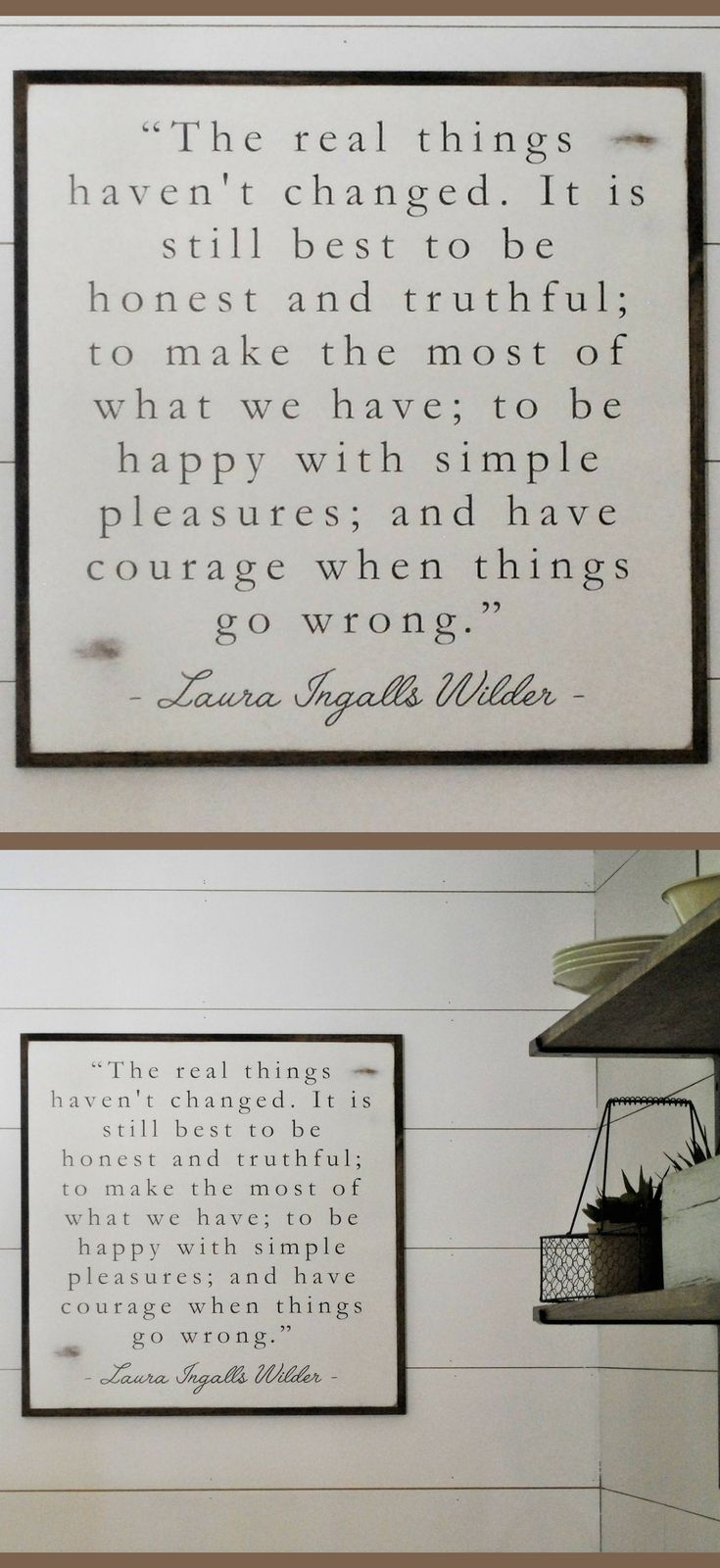 One of my favorite quotes! THE REAL THINGS Laura Ingalls Wilder quote | distressed painted wall plaque | shabby chic farmhouse decor | framed wall art | rustic decor | farmhouse sign | rustic sign | gift idea #ad