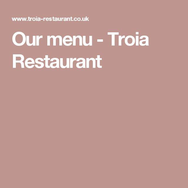 Our menu - Troia Restaurant