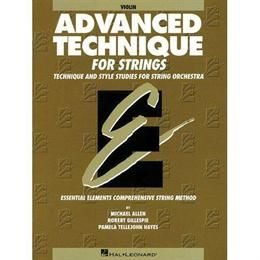 Advanced Technique for Strings - Violin - by Allen/Gillespie/Hayes - Hal Leonard Publication
