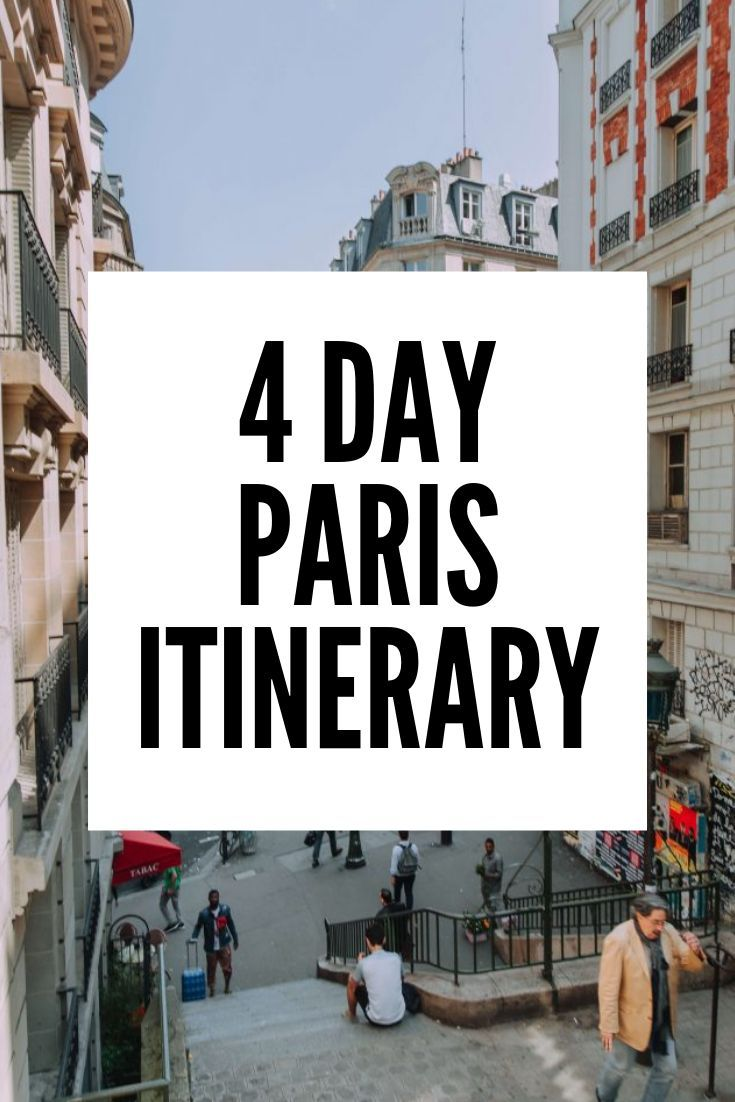 The Perfect 4 Day Paris Itinerary 2020 A Complete Guide The Navigatio Paris Itinerary Paris Tourist Paris Things To Do