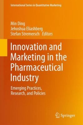 "Ding, Min. ""Innovation and marketing in the pharmaceutical industry : emerging practices, research, and policies"". New York : Springer, 2013. Location: 16.50-INN IESE Barcelona"
