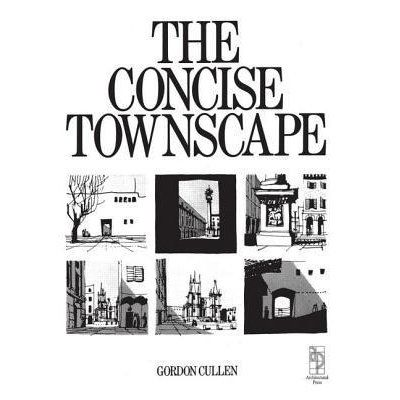 The concise townscape _ Gordon Cullen