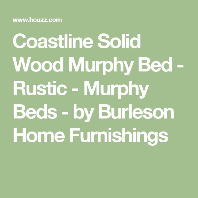 Coastline Solid Wood Murphy Bed - Rustic - Murphy Beds - by Burleson Home Furnishings