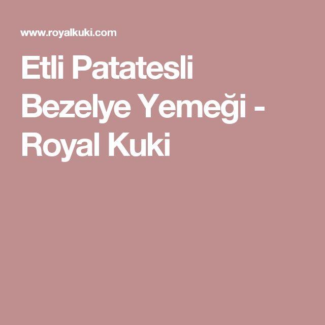 Etli Patatesli Bezelye Yemeği - Royal Kuki