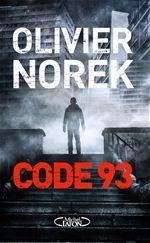 """l'instant des lecteurs: """"Code 93"""" - Olivier NOREK"""