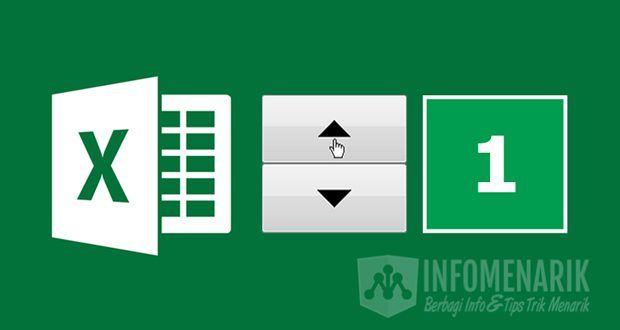Cara Mudah Membuat Spin Button Dan Memunculkan Tab Developer Di Office Excel