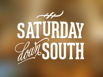 Dribbble - Saturday Down South by Mitch Barbour
