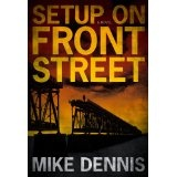 SETUP ON FRONT STREET (Key West Nocturnes series) (Kindle Edition)By Mike Dennis