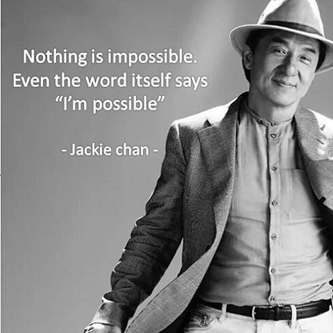 Jackie Chan is a smart actor. We honor him and see him as some sort of representation of good and successful life.