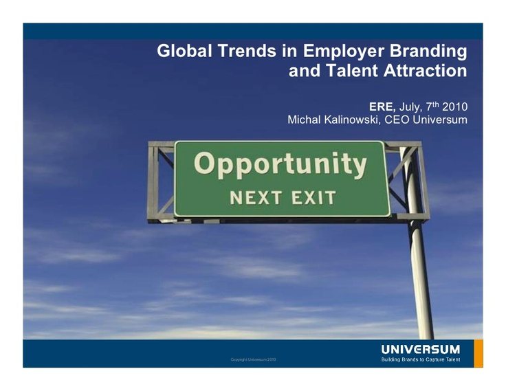 global-trends-in-employer-branding-and-talent-attraction by ERE Media via Slideshare