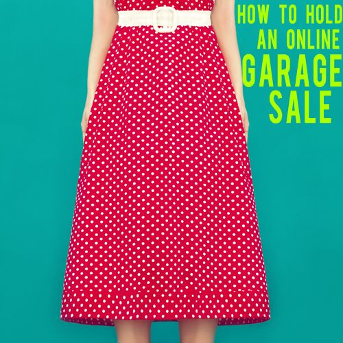 How to Hold an Online Garage Sale - And Then We Saved