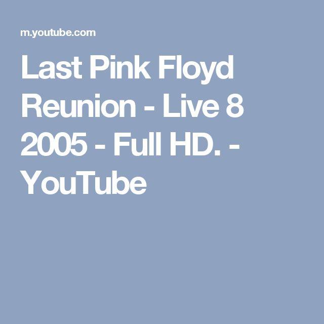 Last Pink Floyd Reunion - Live 8 2005 - Full HD. - YouTube