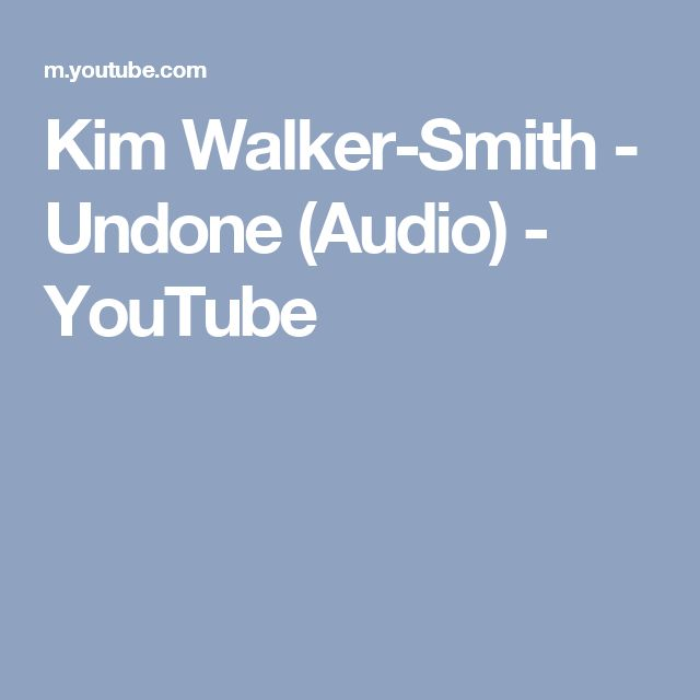 Kim Walker-Smith - Undone (Audio) - YouTube