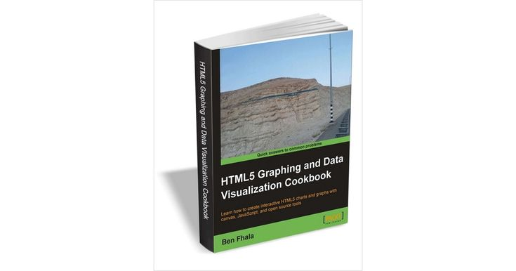 HTML5 Graphing and Data Visualization Cookbook ($15 Value) FREE For a Limited Time [expires 5/22/18]