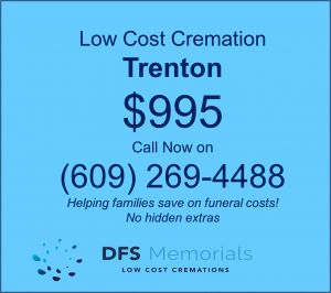 Arranging an affordable cremation service in Trenton, NJ – Just $995