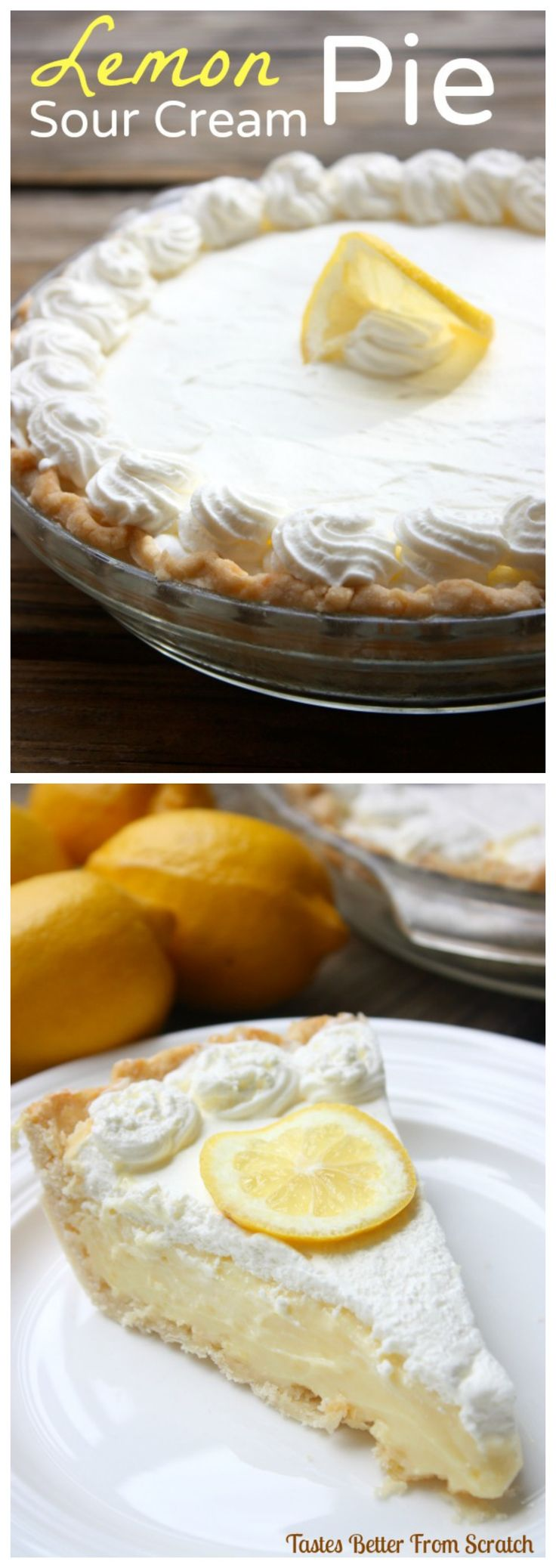 The BEST Lemon Sour Cream Pie you will ever make!! Recipe on TastesBetterFromScratch.com