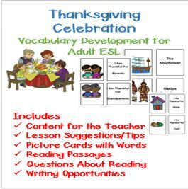 Teaching vocabulary is the first priority in teaching teens and adults ESL. This Thanksgiving packet develops vocabulary in fun ways and provides suggestions for teaching