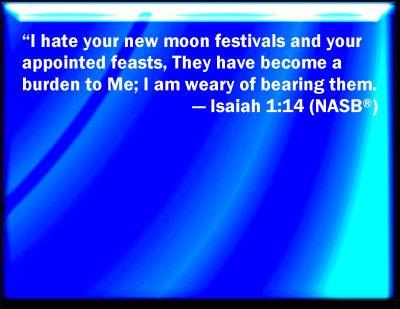 new moon in king james bible | Isaiah 1:14 Bible Verse Slides