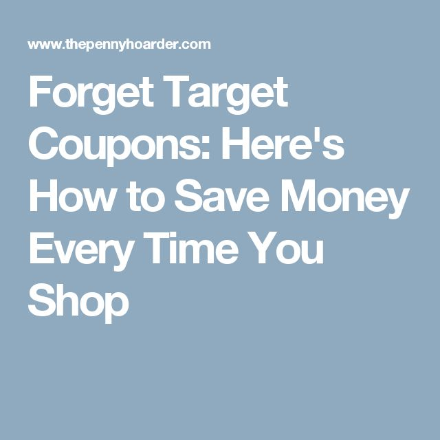 Forget Target Coupons: Here's How to Save Money Every Time You Shop
