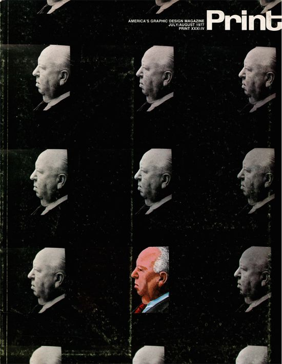 """design history: The cover of PRINT magazine XXXI:IV, July/August 1977, in which a piece titled """"Hitchcock the Designer"""" by Donald Spoto appeared. Click to read the full article. #design"""