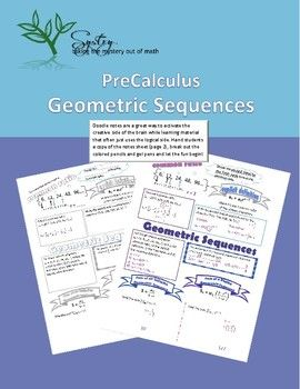 Students learn the explicit formula for geometric sequences through these doodle notes. Additionally, the sum of infinite and finite geometric sequences formulas are introduced with examples for practice. Doodle notes are a great way to activate the creative side of the brain while learning material that often just uses the logical side.