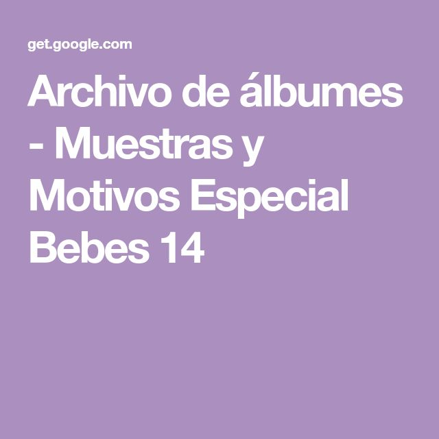 Archivo de álbumes - Muestras y Motivos Especial Bebes 14