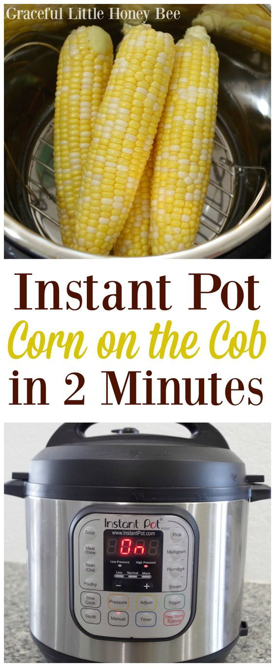 Recipe ImaStep 1: Shuck corn. Step 2: Pour water into Instant Pot. Step 3: Place rack over water. Step 4: Place corn in Instant Pot. Step 5: Close lid and make sure valve is set on sealing. Step 6: Hit the manual button and set timer for 2 minutes. Step 7: Once the cooking time is over do a quick pressure release and remove lid.ge