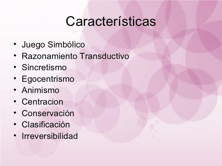 Características Juego Simbólico Razonamiento Transductivo Sincretismo