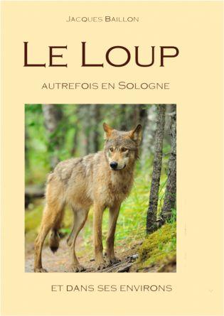 Le loup, autrefois, en Sologne