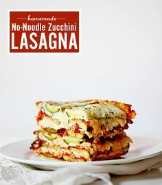 Zucchini No Noodle Lasagna #LowCarb & GlutenFree                                                                                                                                                     More