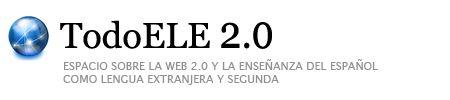ESPACIO SOBRE LA WEB 2.0 Y EL ESPAÑOL COMO LENGUA EXTRANJERA.