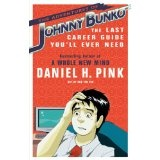The Adventures of Johnny Bunko: The Last Career Guide You'll Ever Need (Paperback)By Daniel H. Pink