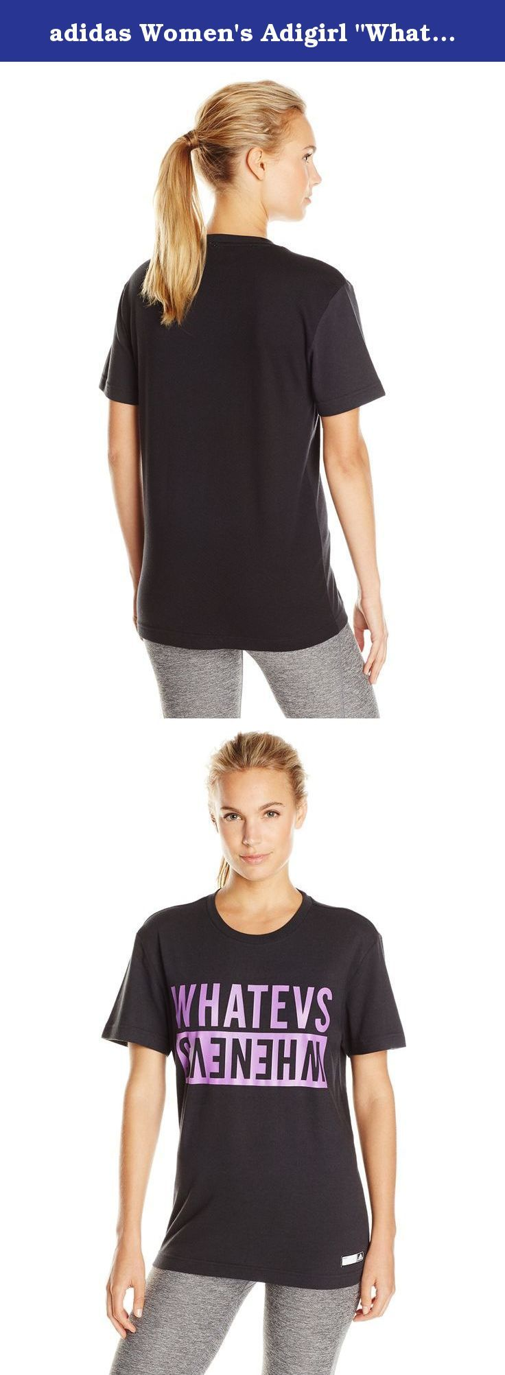 "adidas Women's Adigirl ""Whatevs"" Tee, X-Small, Black. You're always ready to work out. Share your positive attitude with this Women's t-shirt. Cut in a relaxed silhouette, it's made of comfortable, breathable mesh. The graphic says ""whatevs,"" with ""whenevs"" written below upside down and reversed."