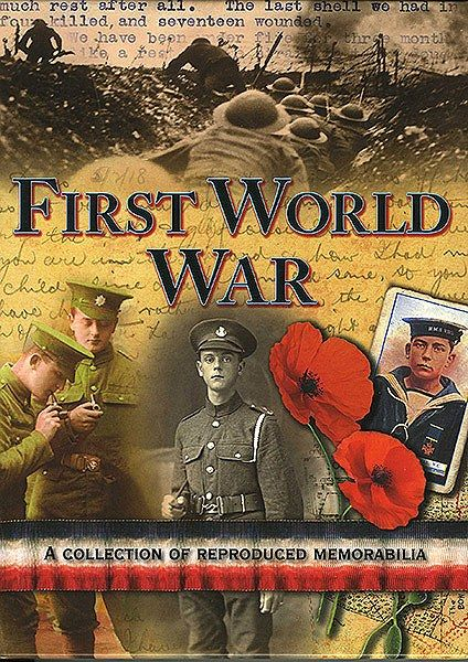 First World War:  A Collection of Reproduced Memorabilia