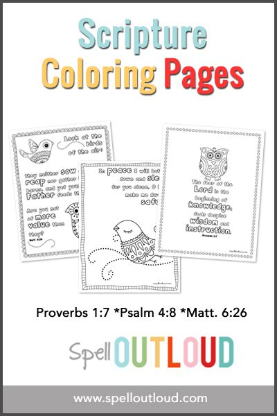 3 Free Scripture Coloring Pages: Proverbs 1:7, Psalm 4:8 and Mathew 6:26 plus a 4th subscriber-only sheet.
